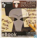 The Grim DotCom - The Whole Series
