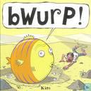 Bwurp!