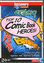 Top 10 Comic Book Heroes!