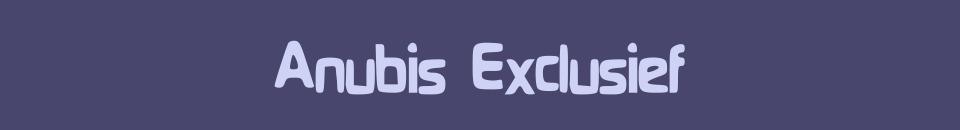 Anubis Exclusief
