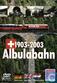 1903-2003 Albulabahn