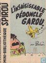 L'insaisissable Pédoncle Garou