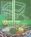 Goodbye, Chunky Rice