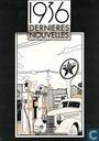 1936 -  Dernières Nouvelles