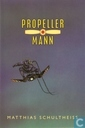Propeller Mann