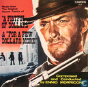 """Music from the Original Sound Tracks of """"A Fistful of Dollars"""" & """"For a Few Dollars More"""""""