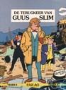 De terugkeer van Guus Slim