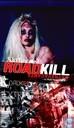 Roadkill Extravaganza - A True Roadmovie