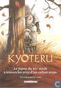Kyoteru - dossier de presse