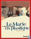 La Marie en plastique 2