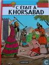 C'était à Khorsabad