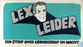Lex Leider - Een strip over leiderschap en macht