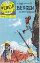 Bergen - De toppen der aarde