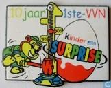 10 jaar 1ste-VVN, Kinder Surprise