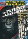 La patience du grand singe