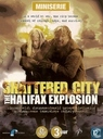 Shattered City - The Halifax Explosion