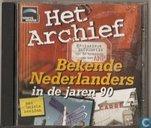 Bekende Nederlanders in de jaren 90