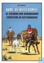 Rami, de witte kameel + De boeddha van Boroboedoer + Christian, de geitenhoeder