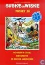 Comic Books - Willy and Wanda - De gouden cirkel + Bibbergoud + De gouden ganzenveer