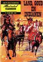 Land, goud en indianen