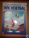 De geschiedenis van het WK voetbal 1930 - 1990
