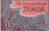 De rose parels van Tamoa