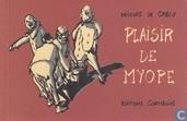 Plaisir de myope