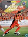 De Braziliaanse droom - De weddenschap