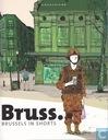 Bruss. - Brussels in Shorts