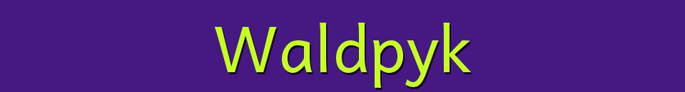 Waldpyk