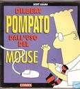 Pompato dall'uso del Mouse