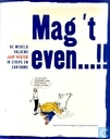 Mag 't even...!! - De wereld van Jaap Vegter in strips en cartoons