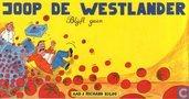 Joop de Westlander blijft gaan