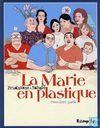 La Marie en plastique 1