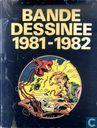 Bande dessinee 1981-1982