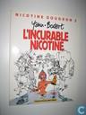 L'incurable Nicotine