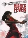 Miami's Fever