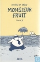 Monsieur Fruit 2