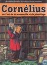 Cornélius ou l'art de la mousaille et du pinaillage