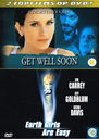 Get Well Soon + Earth Girls are Easy