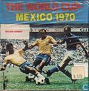 The World Cup - Mexico 1970 - England-Germany