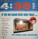 If The Big Bands Were Here Today Vol II