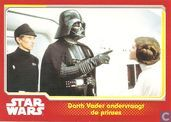 Darth Vader ondervraagt de prinses