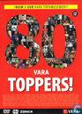 80 VARA Toppers! - Ruim 5 uur VARA Topamusement