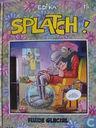 Splatch !