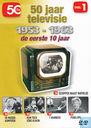 1953-1963 - De eerste 10 jaar