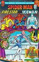 Spider-Man, Friestar and Iceman