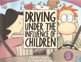 Driving under the influence of children