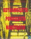 Koyaanisqatsi + Powaqqatsi + Naqoyqatsi