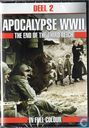 Apocalypse WWII - The End of the Third Reich